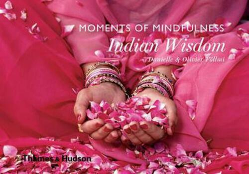 Moments of Mindfulness: Indian Wisdom by Danielle Follmi Hardcover Book Free Shi