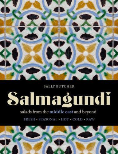 Salmagundi: salads from the middle east and beyond by Sally Butcher Hardcover Bo