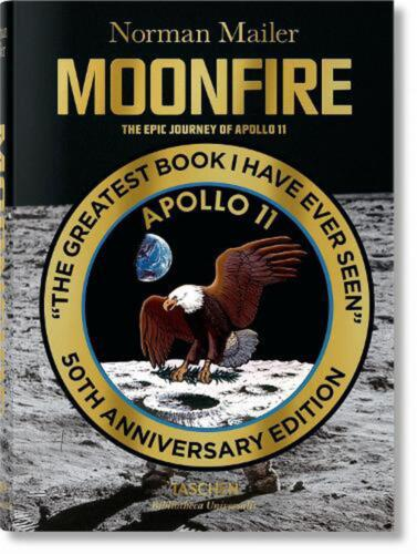 Norman Mailer. Moonfire. the Epic Journey of Apollo 11 by Norman Mailer (English