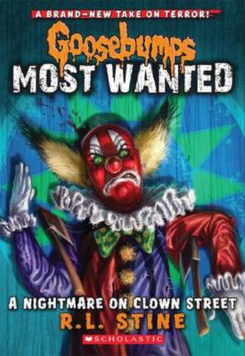 Goosebumps Most Wanted #7: A Nightmare on Clown Street by Stine,R,L (English) Pa