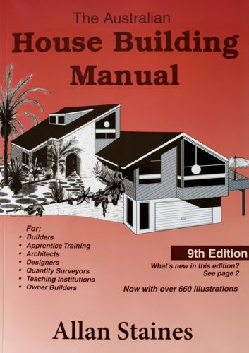 Australian House Building Manual 9th Edition Allan Staines  NEW Updated Edition