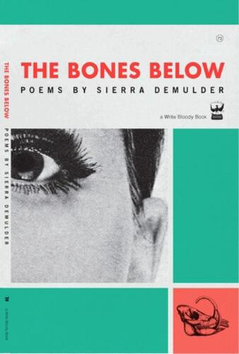 The Bones Below by Sierra Demulder (English) Paperback Book Free Shipping!