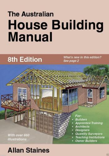 The Australian House Building Manual by Allan Staines Paperback Book Free Shippi