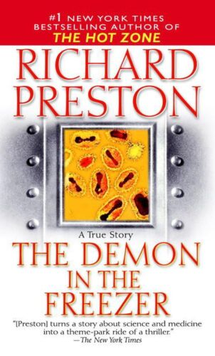 The Demon in the Freezer: A True Story by Richard Preston (English) Mass Market