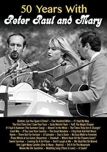 50 Years With Peter Paul & Mary (2016, DVD NEW)