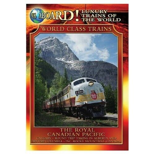 Luxury Trains of the World: The Royal Canadian Pacific (2004, DVD NEW)