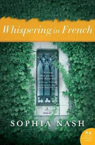 Whispering in French: A Novel by Sophia Nash Paperback Book Free Shipping!