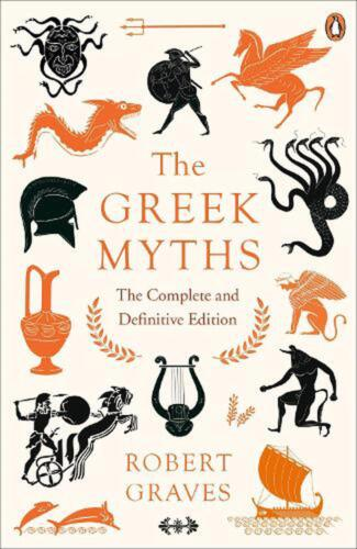 Greek Myths: The Complete and Definitive Edition by Robert Graves (English) Pape