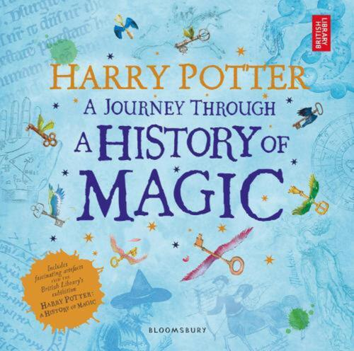 Harry Potter: A Journey Through A History Of Magic by British Library Paperback