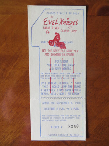 """1974 """"ORIGINAL""""  EVEL KNIEVEL SNAKE RIVER CANYON TICKET WITH COOL EXTRAS!!!"""