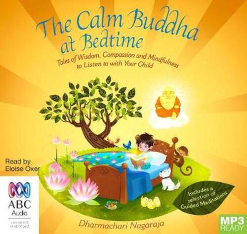 The Calm Buddha At Bedtime: Tales of Wisdom, Compassion and Mindfulness by Dharm