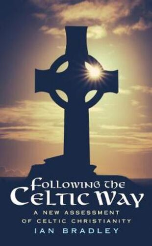 Following The Celtic Way by Ian Bradley Paperback Book Free Shipping!