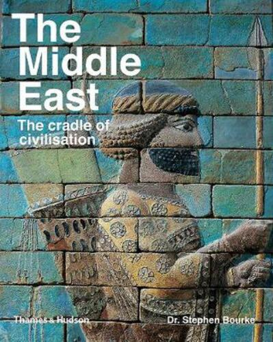Middle East: The Cradle of Civilization by Stephen Bourke Paperback Book Free Sh