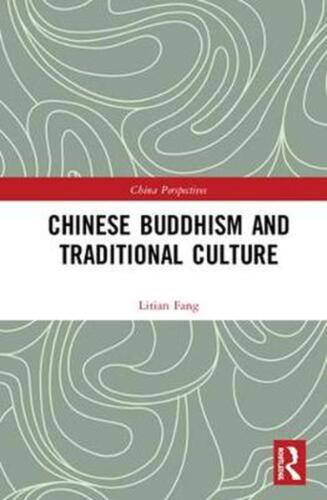 Chinese Buddhism and Traditional Culture by Litian Fang Hardcover Book Free Ship