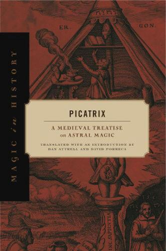 Picatrix: A Medieval Treatise on Astral Magic Hardcover Book Free Shipping!