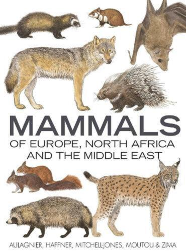 Mammals of Europe, North Africa and the Middle East by S Aulagnier Hardcover Boo