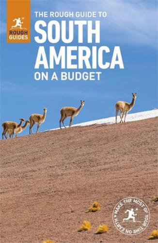 Rough Guide to South America on a Budget (travel Guide): (Travel Guide with free