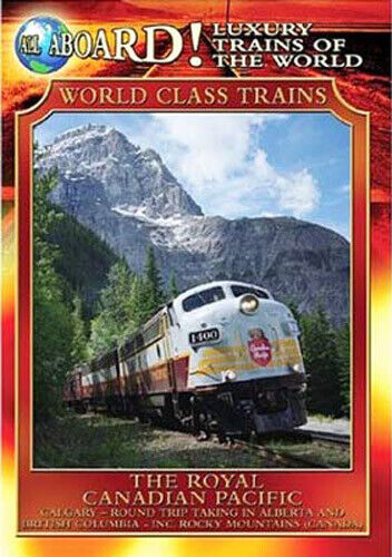 World Class Trains: The Royal Canadian Pacific DVD NEW
