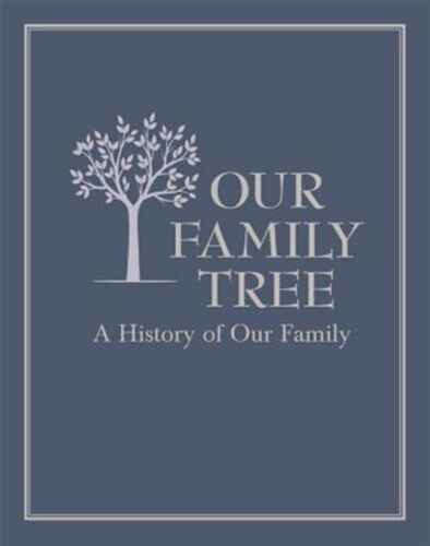 Our Family Tree: A History of Our Family by Editors of Chartwell Books -Hcover