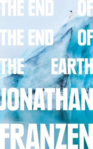 End of the End of the Earth by Jonathan Franzen Hardcover Book Free Shipping!