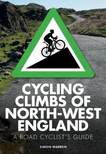Cycling Climbs of North-West England by Simon Warren Paperback Book Free Shippin