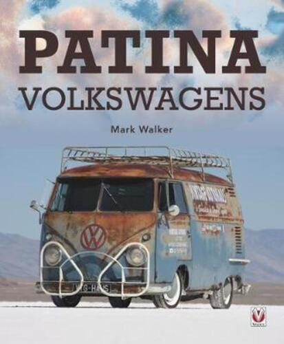 Patina Volkswagens by Mark Walker Paperback Book Free Shipping!