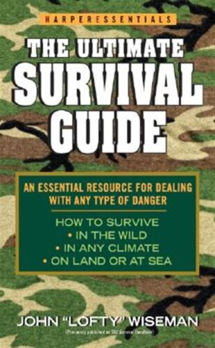 The Ultimate Survival Guide by Wiseman, John 'Lofty' -Paperback