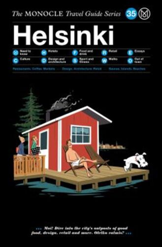 The Monocle Travel Guide to Helsinki: The Monocle Travel Guide Se by Monocle