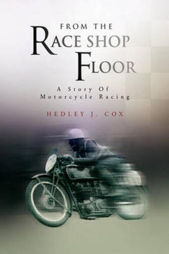 From the Race Shop Floor by Hedley J. Cox (English) Paperback Book Free Shipping