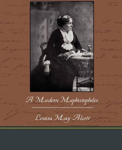 A Modern Mephistopheles by Louisa May Alcott (English) Paperback Book Free Shipp