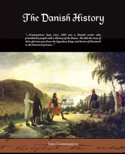 The Danish History by Saxo Grammaticus (English) Paperback Book Free Shipping!
