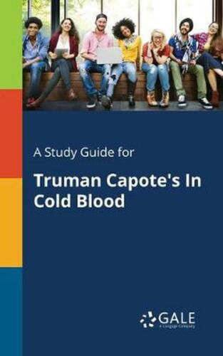 A Study Guide for Truman Capote's In Cold Blood by Cengage Learning Gale (Englis