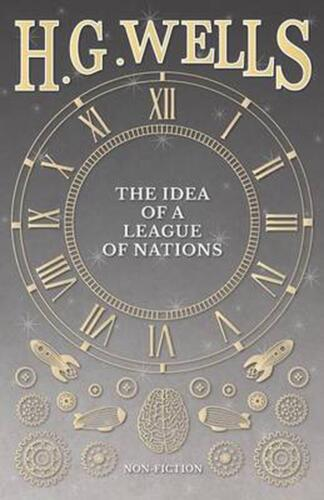 Idea of a League of Nations by H.G. Wells Paperback Book Free Shipping!