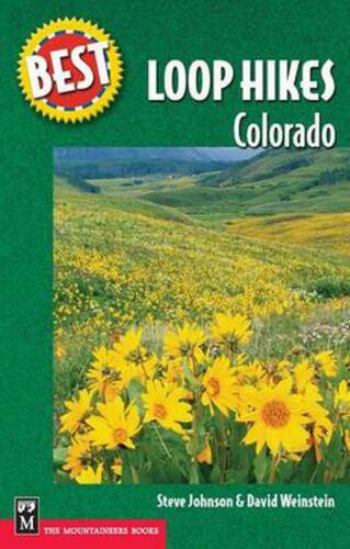 Best Loop Hikes Colorado by Steve Johnson (English) Paperback Book Free Shipping