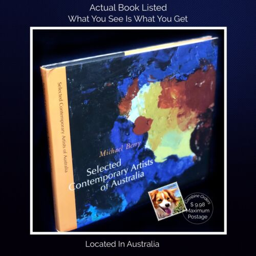 Selected Contemporary Artists of Australia 73 Artists Michael Berry HB 2003 VG+