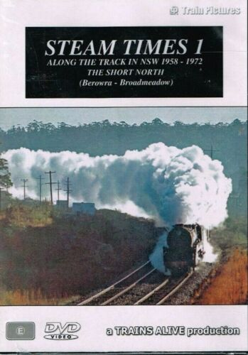 TRAINS ALIVE - STEAM TIMES 1 THE SHORT NORTH BEROWRA TO BROADMEADOW 1958 - 1972