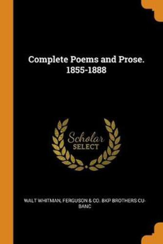 Complete Poems and Prose. 1855-1888 by Walt Whitman Paperback Book Free Shipping