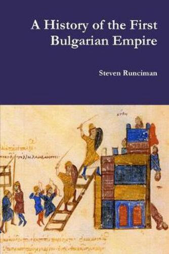 A History of the First Bulgarian Empire by Steven Runciman Paperback Book Free S