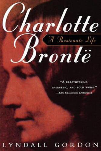 Charlotte Bronte, a Passionate Life by Lyndall Gordon (English) Paperback Book F