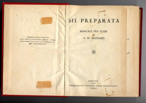 Federazione Italiana guide esploratrici - Sii Preparata - Manuale per Guide 1950