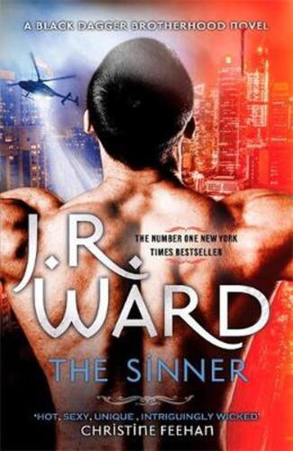 The Sinner: Escape into the world of the Black Dagger Brotherhood by J.R. Ward (