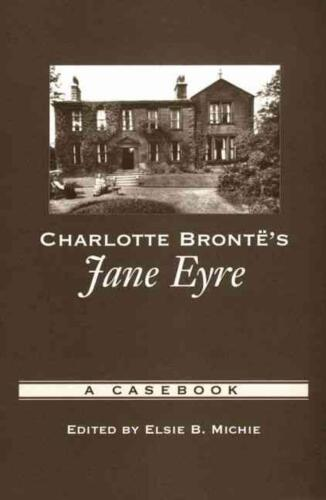 Charlotte Bronte's Jane Eyre: A Casebook by Michie (English) Paperback Book Free