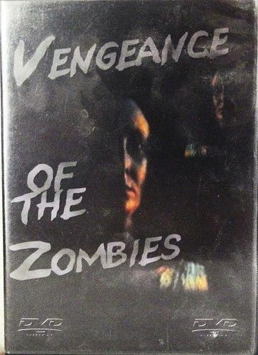 VENGEANCE OF THE ZOMBIES - NEW DVD