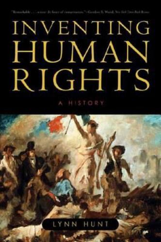 Inventing Human Rights: A History by Lynn Hunt (English) Paperback Book Free Shi