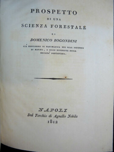 ROGONDINI DOMENICO : PROSPETTO SCIENZA FORESTALE - 1812 NAPOLI AGNELLO NOBILE