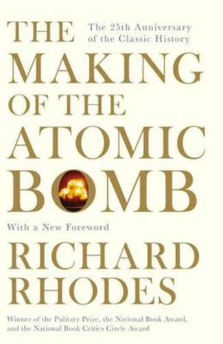 The Making Of The Atomic Bomb by Richard Rhodes (English) Paperback Book Free Sh