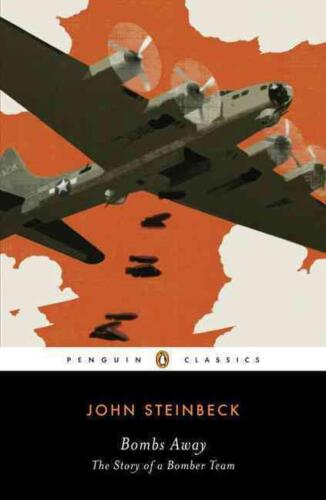 Bombs Away: The Story of a Bomber Team by John Steinbeck (English) Paperback Boo