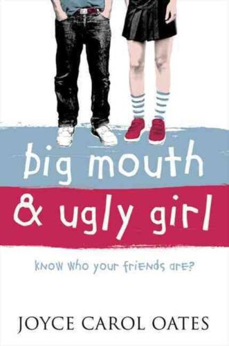Big Mouth and Ugly Girl by Joyce Carol Oates (English) Paperback Book Free Shipp