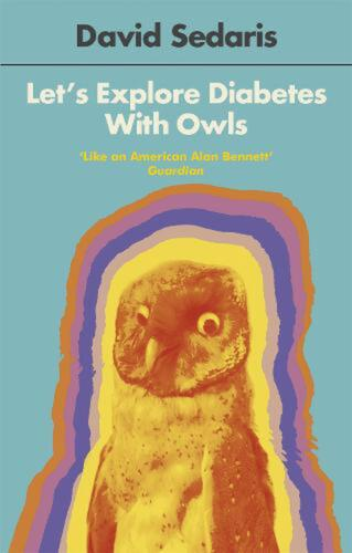 Let's Explore Diabetes With Owls by David Sedaris (English) Paperback Book Free