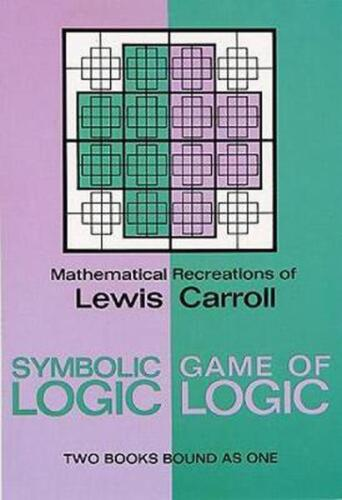 Symbolic Logic and the Game of Logic by Lewis Carroll (English) Paperback Book F
